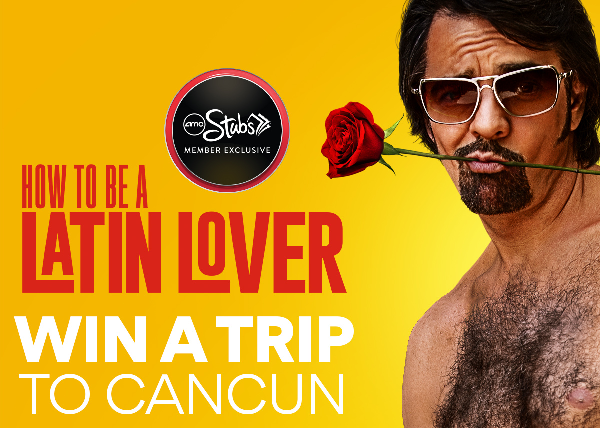 How To Be A Latin Lover Amc Theatres Movie Times Movie Trailers Buy Tickets  And Gift