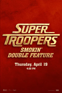 Super Troopers Double Feature