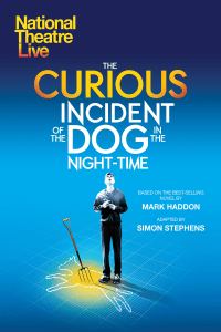 NT LIVE: The Curious Incident of the Dog in the Night-Time (2018 Encore)
