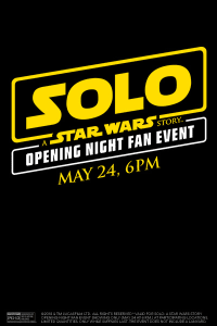 Opening Night Fan Event – Solo: A Star Wars Story