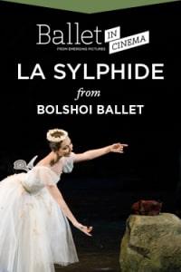 Bolshoi Ballet: La Sylphide (2018)