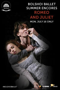 Bolshoi Ballet: Romeo and Juliet (Encore)