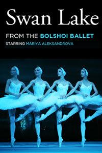 Bolshoi Ballet: Swan Lake (Encore)