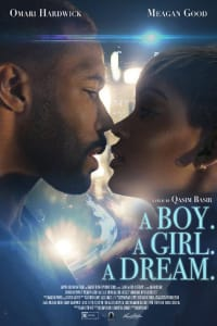 A Boy. A Girl. A Dream