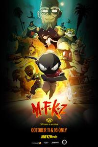 MFKZ (Premiere)