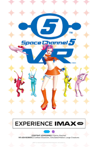 IMAX VR: Space Channel 5