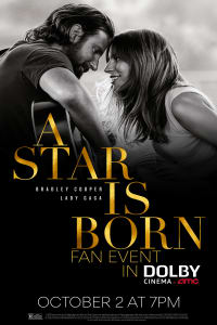 A Star Is Born Fan Event in Dolby Cinema