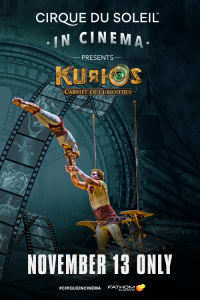Cirque du Soleil in Cinema: KURIOS – Cabinet of Curiosities