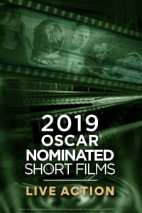 2019 Oscar Live Action Shorts