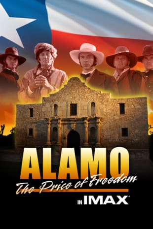 movie poster for Alamo: The Price Of Freedom