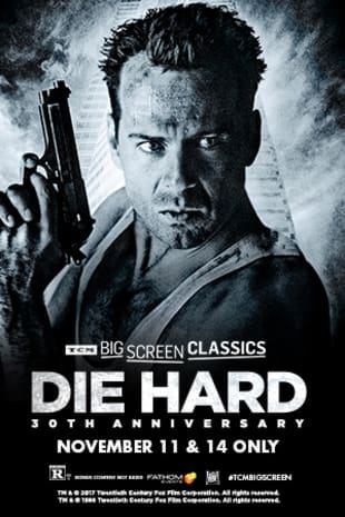 movie poster for Die Hard 30th Anniversary (1988) presented by TCM