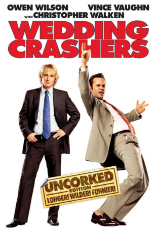movie poster for Wedding Crashers (Uncorked Edition)