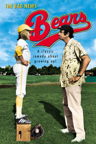 movie poster for The Bad News Bears (1976)