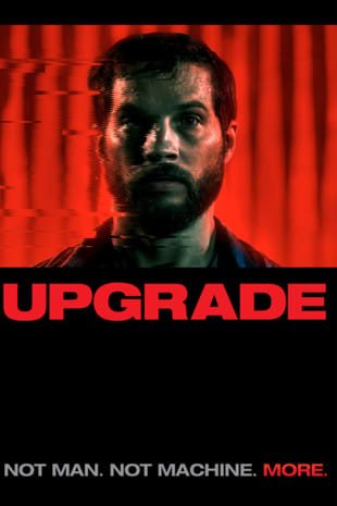 movie poster for Upgrade
