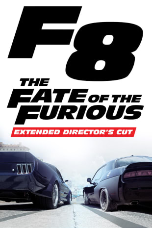 movie poster for The Fate of the Furious - Extended Director's Cut