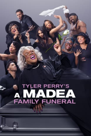 movie poster for Tyler Perry's A Madea Family Funeral