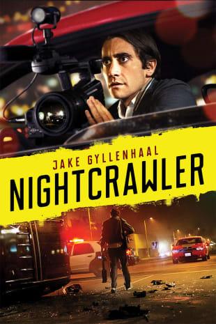 movie poster for Nightcrawler