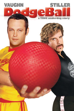movie poster for Dodgeball: A True Underdog Story