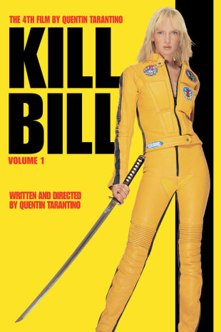 movie poster for Kill Bill Vol. 1