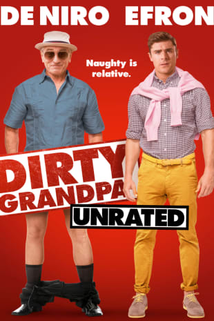 movie poster for Dirty Grandpa - Unrated