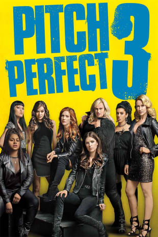 movie poster for Pitch Perfect 3