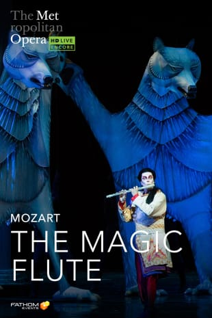 movie poster for The Metropolitan Opera: The Magic Flute Holiday Encore