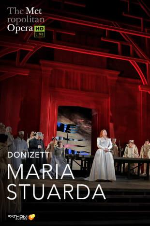 movie poster for MetLive: Maria Stuarda (2020)