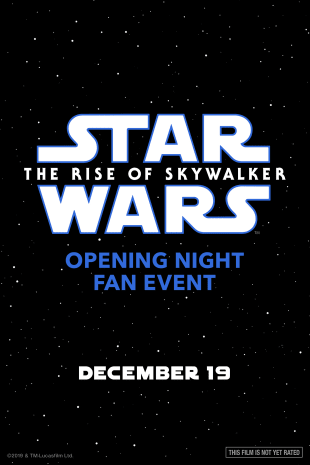 movie poster for Opening Night Fan Event Star Wars: The Rise of Skywalker