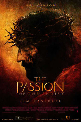 movie poster for The Passion Of The Christ (2004)