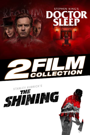movie poster for Doctor Sleep / The Shining / 2 Film Collection