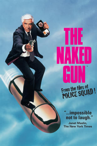 movie poster for The Naked Gun: From the Files of Police Squad!