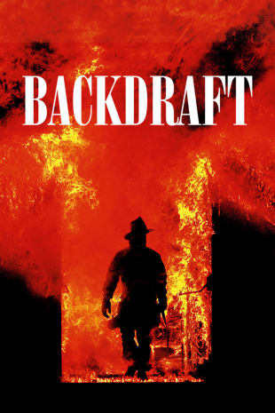 movie poster for Backdraft