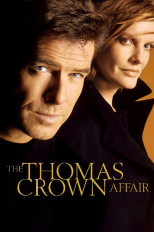 movie poster for The Thomas Crown Affair (1999)