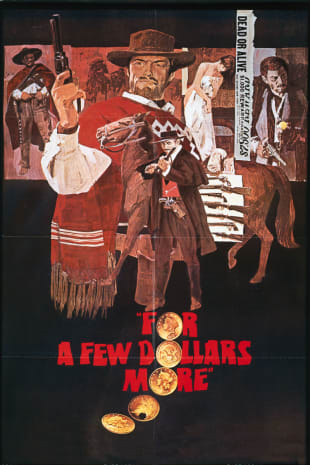 movie poster for For A Few Dollars More