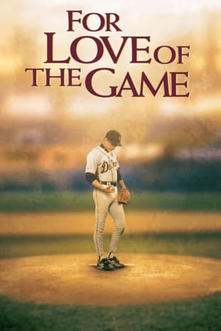 movie poster for For Love Of The Game