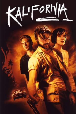 movie poster for Kalifornia