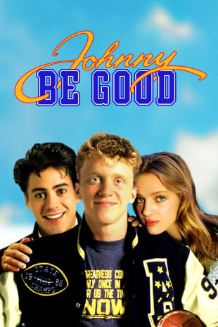 movie poster for Johnny Be Good