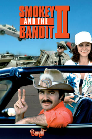 movie poster for Smokey And The Bandit II