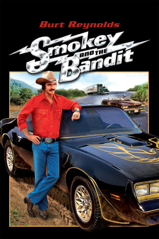 movie poster for Smokey And The Bandit