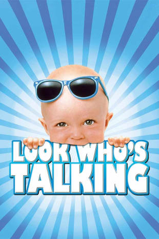 movie poster for Look Who's Talking