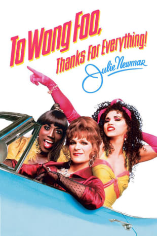movie poster for To Wong Foo, Thanks for Everything, Julie Newmar