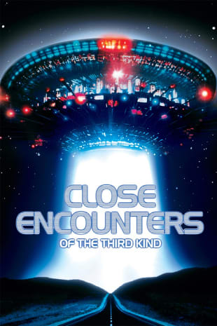 movie poster for Close Encounters Of The Third Kind