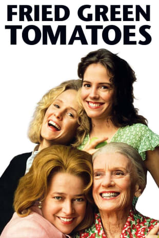 movie poster for Fried Green Tomatoes