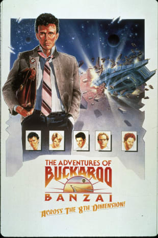 movie poster for The Adventures Of Buckaroo Banzai Across The 8th Dimension
