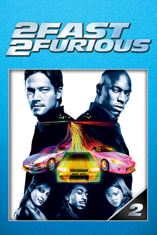 movie poster for 2 Fast 2 Furious (2003)