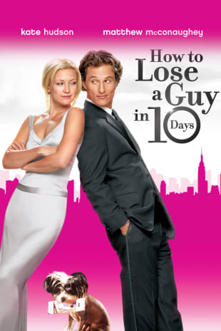 movie poster for How To Lose A Guy In 10 Days
