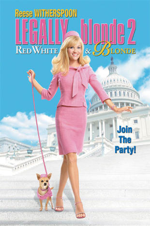 movie poster for Legally Blonde 2: Red, White & Blonde