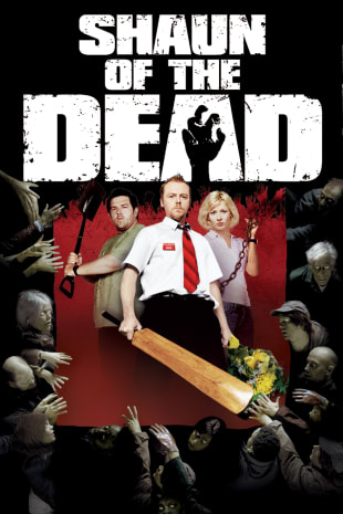 movie poster for Shaun Of The Dead