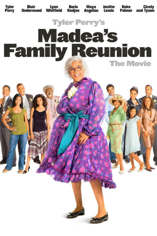 movie poster for Tyler Perry's Madea's Family Reunion