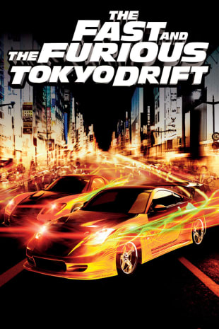 movie poster for Fast And The Furious: Tokyo Drift (2006)